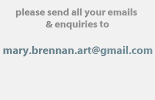 My conact form is undergoing amintenace, in the meantime please email all enquiries to mary.brennan.art@gmail.com sorry for the inconvenience